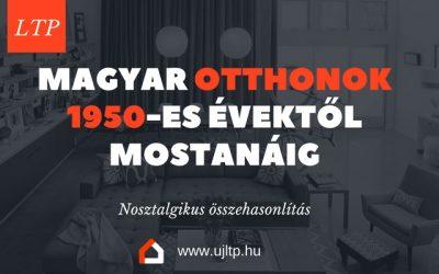 Hogyan nézett ki a magyar polgári lakás az 1950-es évektől és 2017-ben?
